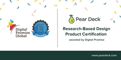 Pear Deck has earned the Research-Based Design product certification from education nonprofit Digital Promise, a distinction that serves as a reliable signal for consumers, including school administrators and educators, looking for evidence of research-based edtech products.
