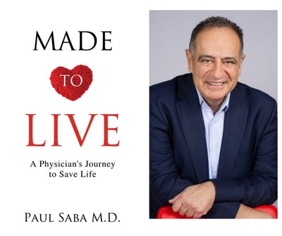 Made to Live: A Physician's Journey to Save Life (CNW Group/Dr Paul Saba)